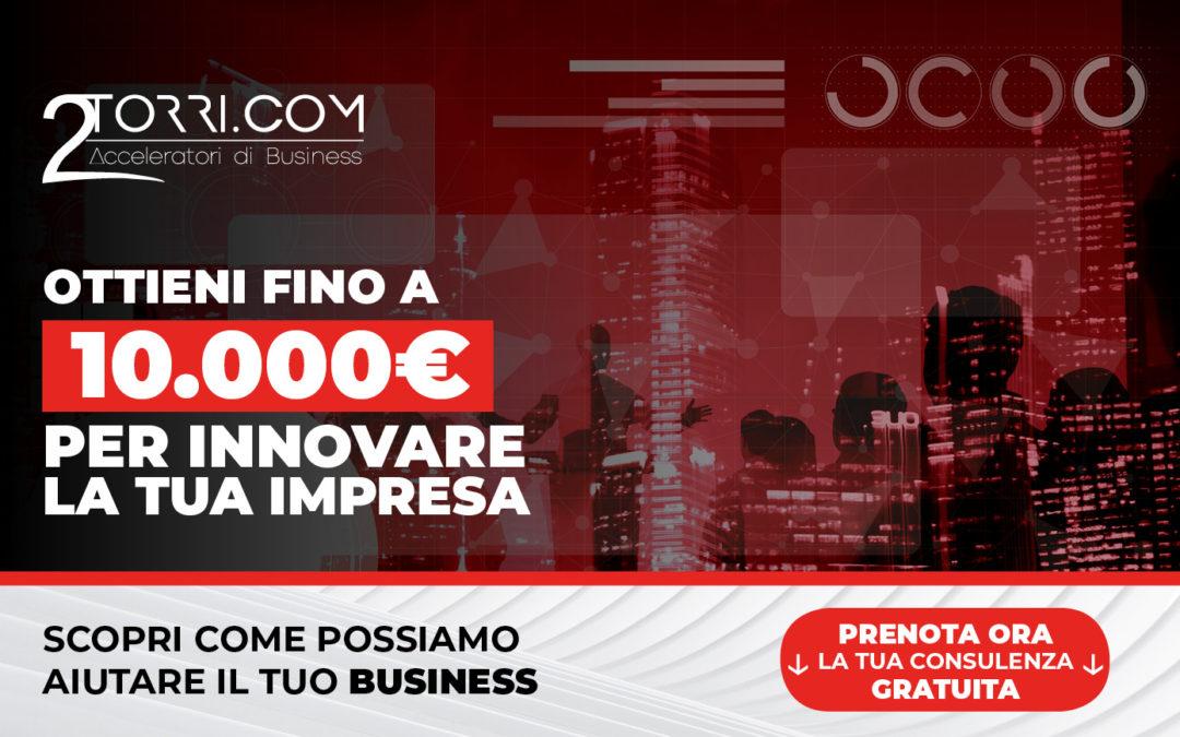 Innova il tuo Business ORA e ricevi fino a 10.000€ di VOUCHER DIGITALE