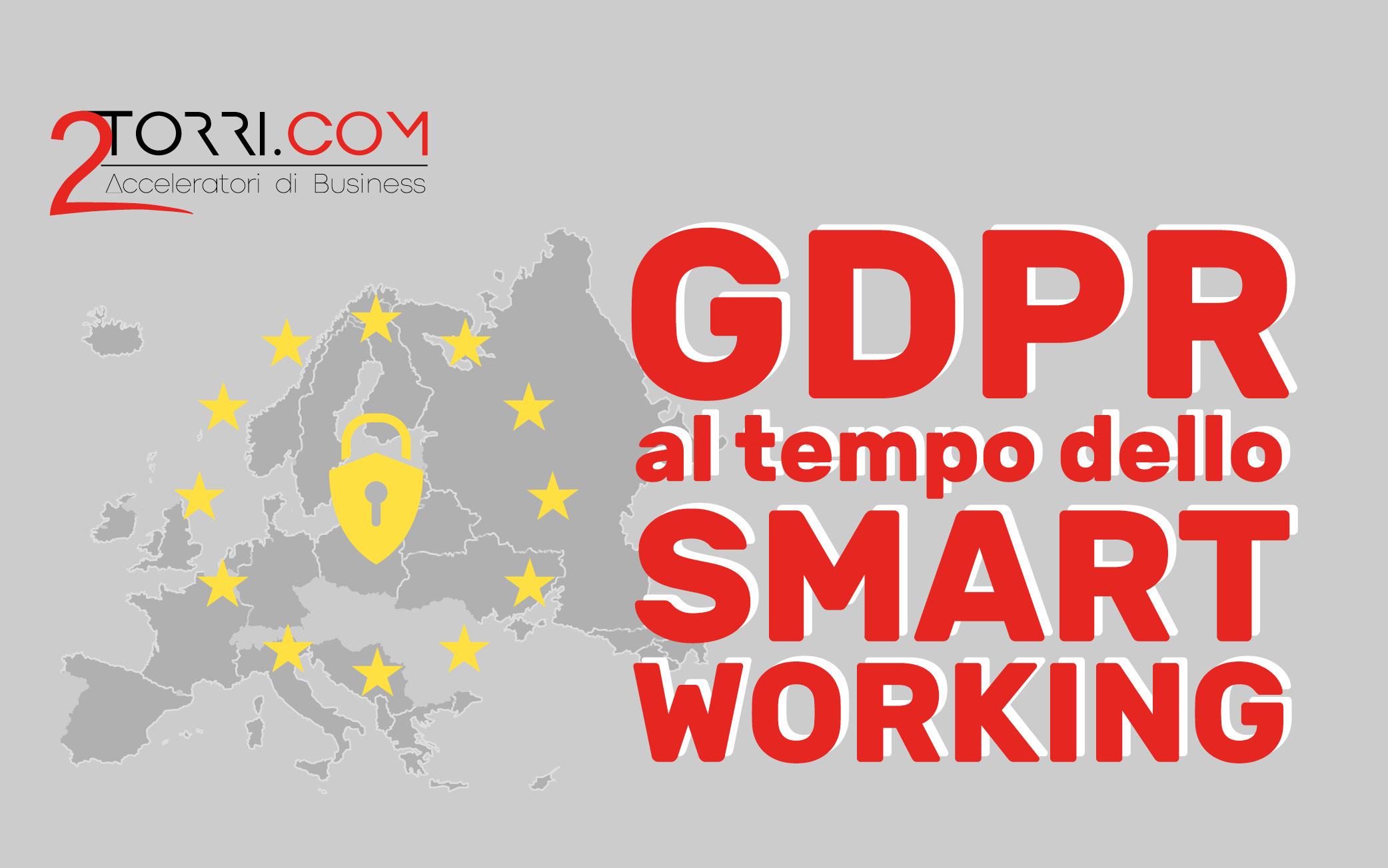 GDPR al tempo dello Smartworking